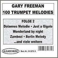 Gary Freeman – 100 Trumpet Melodies Folge 2