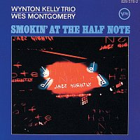 Wes Montgomery, Wynton Kelly Trio – Smokin' At The Half Note [Expanded Edition]