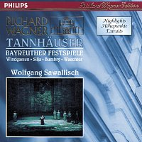 Wolfgang Windgassen, Eberhard Wachter, Anja Silja, Franz Crass, Georg Paskuda – Wagner: Tannhauser - Highlights