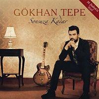 Gokhan Tepe – Sonsuza Kadar