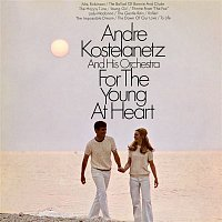 André Kostelanetz, His Orchestra – For the Young at Heart