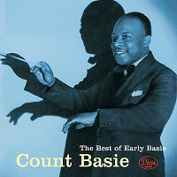 Count Basie And His Orchestra – The Best Of Early Basie