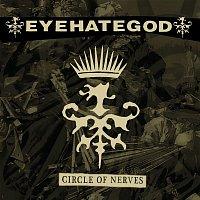 Eyehategod – Circle of Nerves