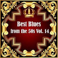 Různí interpreti – Best Blues from the 50s Vol.  14