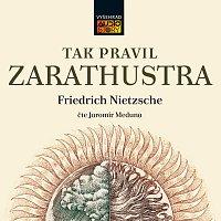 Jiří Meduna – Nietzsche: Tak pravil Zarathustra