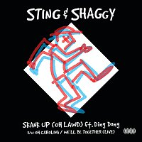 Sting, Shaggy – Skank Up (Oh Lawd) / Oh Carolina/We'll Be Together