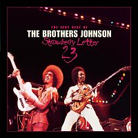 The Brothers Johnson – Strawberry Letter 23: The Very Best Of The Brothers Johnson