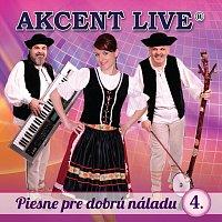 Akcent Live – Piesne pre dobrú náladu 4.