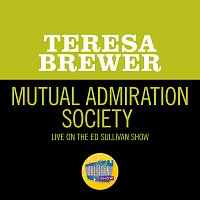 Teresa Brewer – Mutual Admiration Society [Live On The Ed Sullivan Show, November 25, 1956]