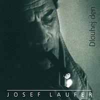 Josef Laufer – Dlouhej den