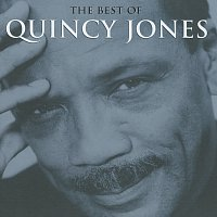 Quincy Jones – The Best Of