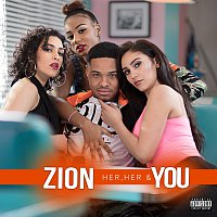 Zion – Her, Her & You