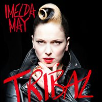 Imelda May – Tribal [Deluxe]