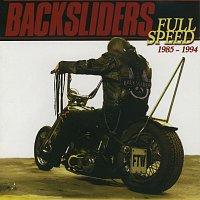 The Backsliders – Full Speed 1985 - 1994