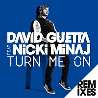 David Guetta – Turn Me On (feat.Nicki Minaj) [Remixes]