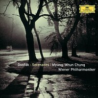 Wiener Philharmoniker, Myung Whun Chung – Dvorák: Serenades for Strings and Winds