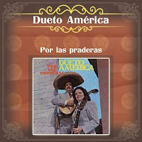 Dueto América – Por las Praderas
