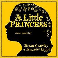 Brian Crawley & Andrew Lippa – A Little Princess