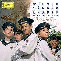 Wiener Sangerknaben, Gerald Wirth, Salonorchester Alt Wien – Strauss For Ever