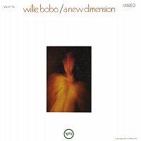 Willie Bobo – A New Dimension