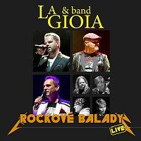 La Gioia – Rockové balady Live