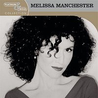 Melissa Manchester – Platinum & Gold Collection