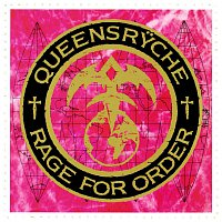 Queensryche – Rage For Order (Remastered) [Expanded Edition] [Expanded Edition]