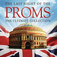 Andrew Davis, The Philharmonia Orchestra, Edvard Grieg, Philharmonia Orchestra – The Last Night of the Proms: The Ultimate Collection