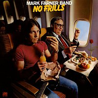 Mark Farner – No Frills