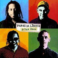 Papas Da Língua – Disco Rock