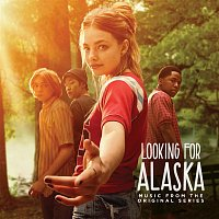 Various  Artists – Looking for Alaska (Music from the Original Series)