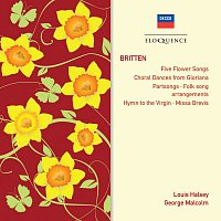 The Elizabethan Singers, Louis Halsey, George Malcolm – Britten: Partsongs; Hymn To The Virgin; Missa Brevis