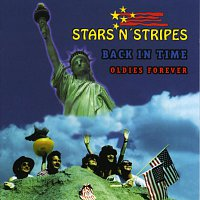 Stars N' Stripes – Back in time / Oldies forever
