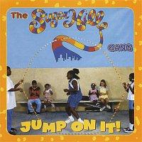The Sugarhill Gang – Jump On It!