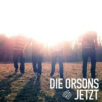 Die Orsons – Jetzt
