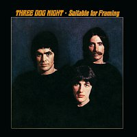 Three Dog Night – Suitable For Framing