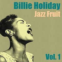 Billie Holiday – Jazz Fruit Vol. 1