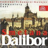 Orchestr Národního divadla v Praze, Zdeněk Košler – Smetana: Dalibor. Opera o 3 dějstvích - komplet