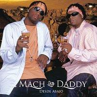 Mach & Daddy – Desde Abajo