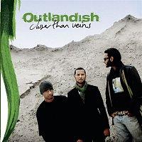 Outlandish – Closer Than Veins