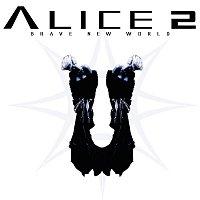 Alice 2 – Brave New World