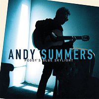 Andy Summers – Peggy's Blue Skylight