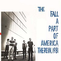The Fall – A Part of America Therein, 1981 (Expanded Edition)