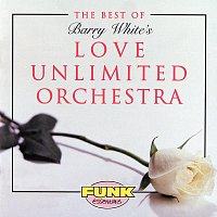 The Love Unlimited Orchestra – The Best Of Love Unlimited Orchestra