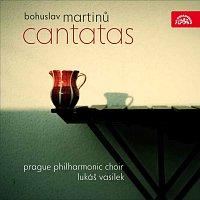 Pražský filharmonický sbor, Lukáš Vasilek – Martinů: Kantáty