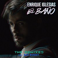 Enrique Iglesias – EL BANO (The Remixes)