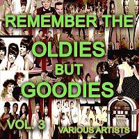 Různí interpreti – Remember The Oldies But Goodies, Vol. 3