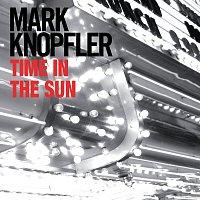Mark Knopfler – Time In The Sun