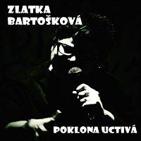 Zlatka Bartošková – Poklona uctivá