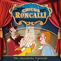 Circus Roncalli Zirkusgeschichten – 02: Die chinesische Pyramide